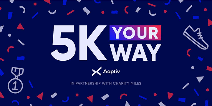 Aaptiv 5K Your Way, In Partnership With Charity Miles